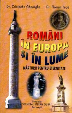 Români în Europa și în lume. Mărturii pentru eternitate